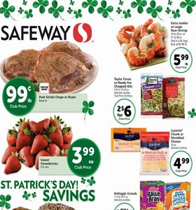 Safeway Circular March 14 - March 20, 2018. St. Patrick's Day Savings!