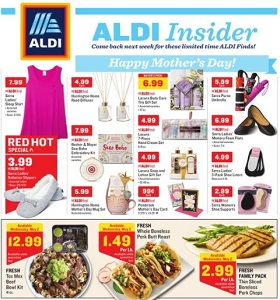 Aldi Weekly Flyer May 2 - May 8, 2018. Happy Mother's Day!