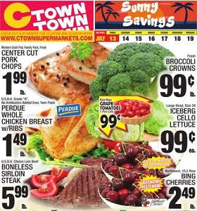 Ctown Weekly Ads July 13 - July 19, 2018. Sunny Savings!