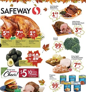 Safeway Weekly Flyer November 7 - November 13, 2018. Spread Some Holiday Cheer!