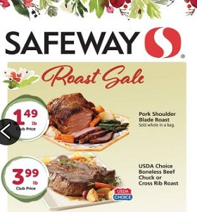 Safeway Weekly Ad December 12 - December 18, 2018. Roast Sale!