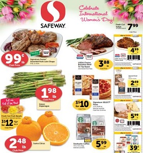 Safeway Weekly Ad March 6 - March 12, 2019. Celebrate International Women's Day!