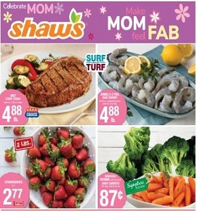 Shaw's Weekly Circular May 8 - May 14, 2020. Make Mom Feel Fab!