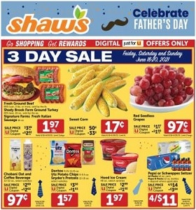 Shaw's Weekly Ad June 23 - June 29, 2021. Father's Day Savings!