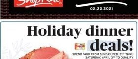 ShopRite Weekly Circular February 21 - February 27, 2021. Holiday Dinner Deals!
